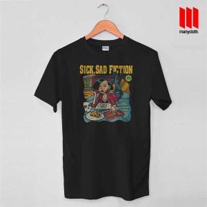 Jane Lane - Sick Sad Fiction Mashup T Shirt is the best and cheap designs clothing for gift