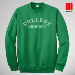 College Dropout Sweatshirt