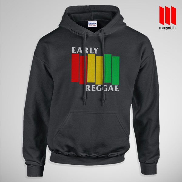 Early Reggae Flag Pullup Hoodie Black 600x600 Early Reggae Flag Hoodie is the best and cheap designs clothing for gift