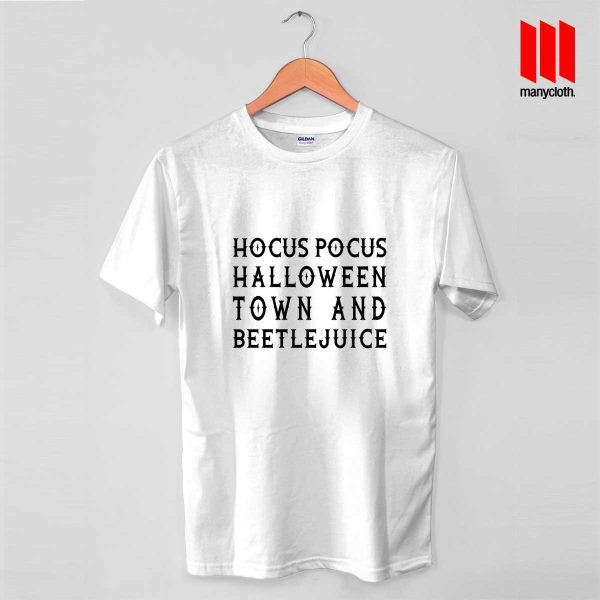 Hocus Pocus Halloween Town And Beetlejuice T Shirt