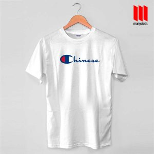 Parody Chinese Champion T Shirt