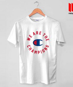 Queen X Champion We Are The Champions T Shirt
