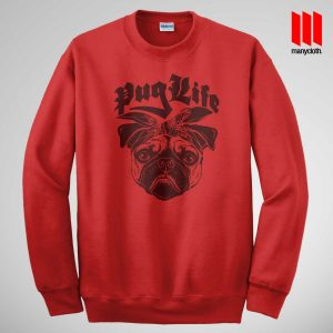 The Puglife Sweatshirt Red 300x300 The Pug Life Sweatshirt