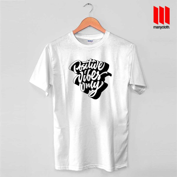 Positive Vibes Only 600x600 Positive Vibes Only T Shirt