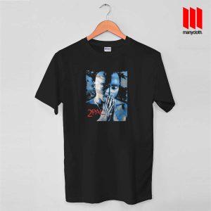 Tupac Pray Quote T Shirt