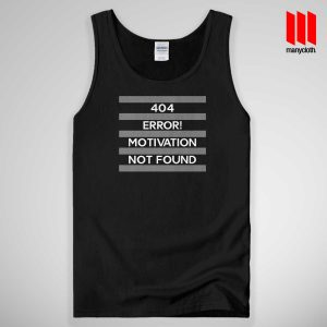 Motivation Not Found Tank Top Unisex