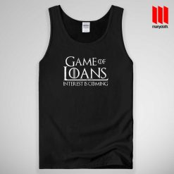 Game Of Loans Tank Top Unisex
