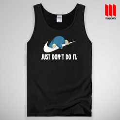 Just Don't Do It Tank Top Unisex