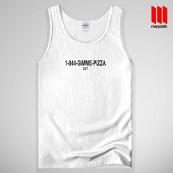 1 844 Gimme Pizza Tank Top Unisex