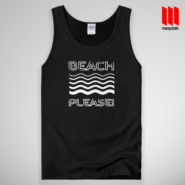 Beach Please Summer 1 600x600 Beach Please Summer Tank Top Unisex