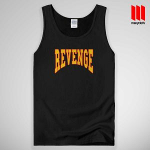 Revenge Drake Quote Tank Top Unisex