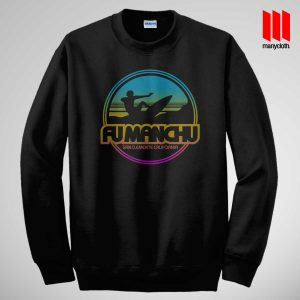 Fu Manchu San Clemente Surf Band Sweatshirt is the best and cheap designs clothing for gift