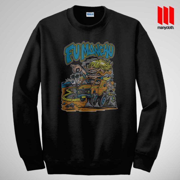 Fu Manchu Skate And Surf Van Sweatshirt is the best and cheap designs clothing for gift