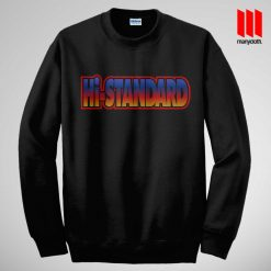 Cool Hi-Standard Sweatshirt