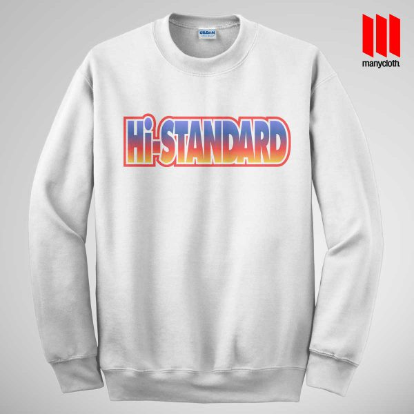 Cool Hi-Standard Sweatshirt is the best and cheap designs clothing for gift