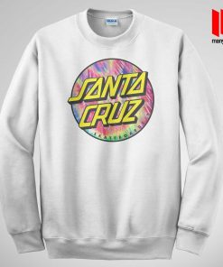 Santacruz Tie Die Style Skateboarding Sweatshirt is the best and cheap designs clothing for gift