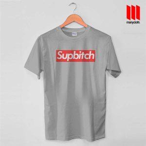 Supbitch Grey T Shirt 300x300 Coolest Supbitch T Shirt