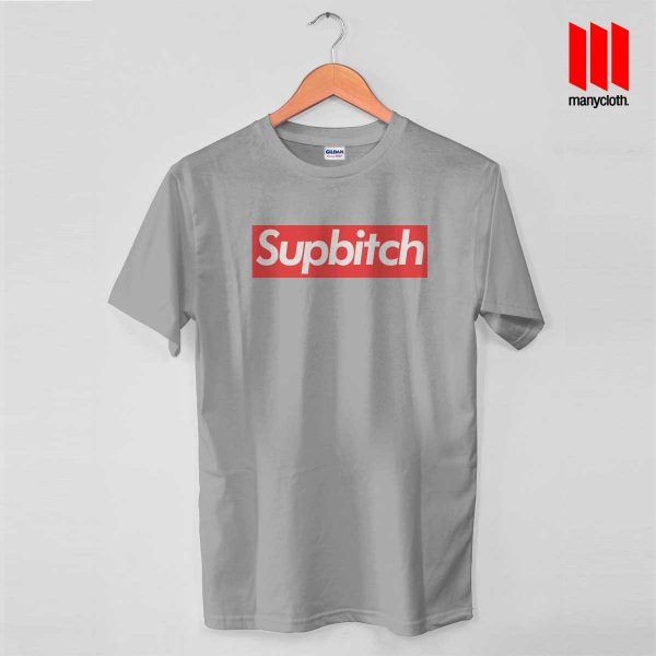 Supbitch Grey T Shirt 600x600 Coolest Supbitch T Shirt