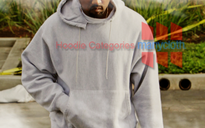 Hoodie Categories Cheap and Best Designs Clothing Store