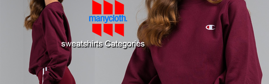 Sweatshirts Categories in Cheap and Best Designs Clothing Store, Fashion Men's and Women's