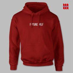 Future Milf Hoodie