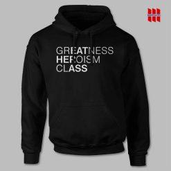 Greatness Heroism Class Eat Her Ass Hoodie