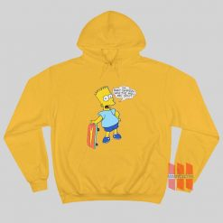 I'm Bart Simpson What The Hell Are You Hoodie